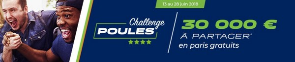 Challenge Poules sur ParionsSport entre le 13 et le 28 juin